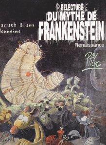 Ninth : Rereading Frankenstein's Myth (Rebirth)